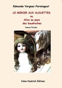 Le miroir aux alouettes for Expression miroir aux alouettes